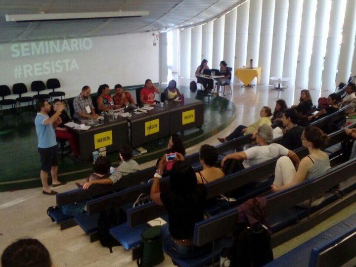 1° Seminário #resista une lutas contra retrocessos colocados pelo atual governo