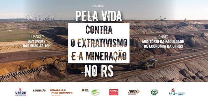 Seminário Pela Vida Contra o Extrativismo e a Mineração no RS